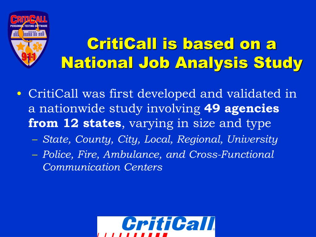 CritiCall is based on a