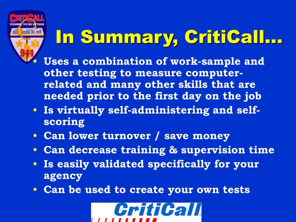In Summary, CritiCall…