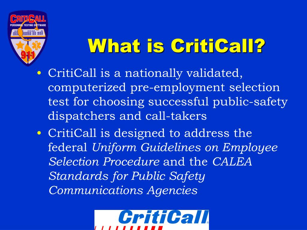 What is CritiCall?