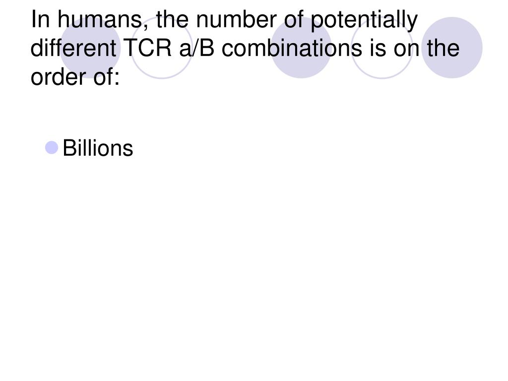 In humans, the number of potentially different TCR a/B combinations is on the order of: