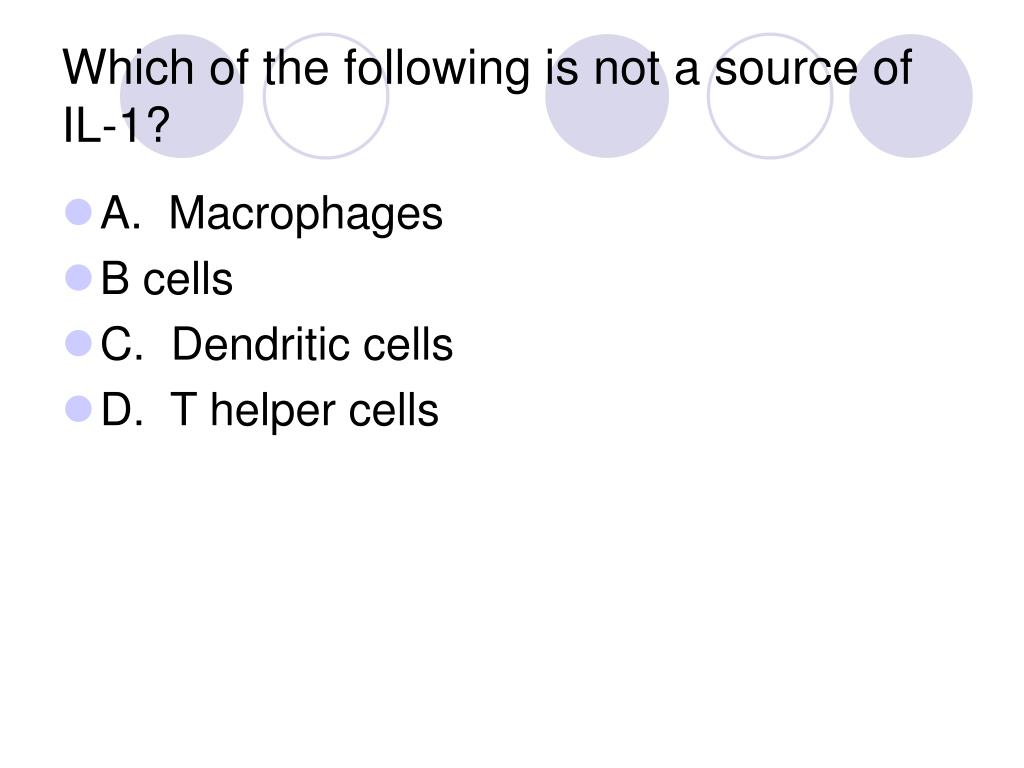 Which of the following is not a source of IL-1?