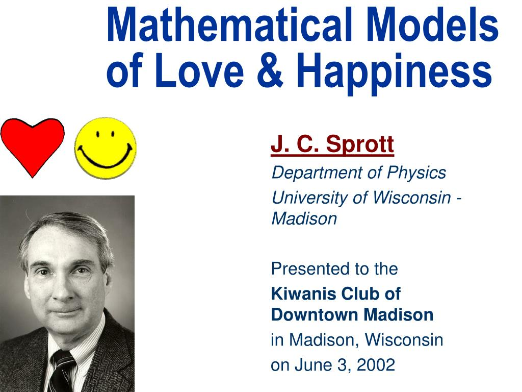 Mathematical Models of Love & Happiness