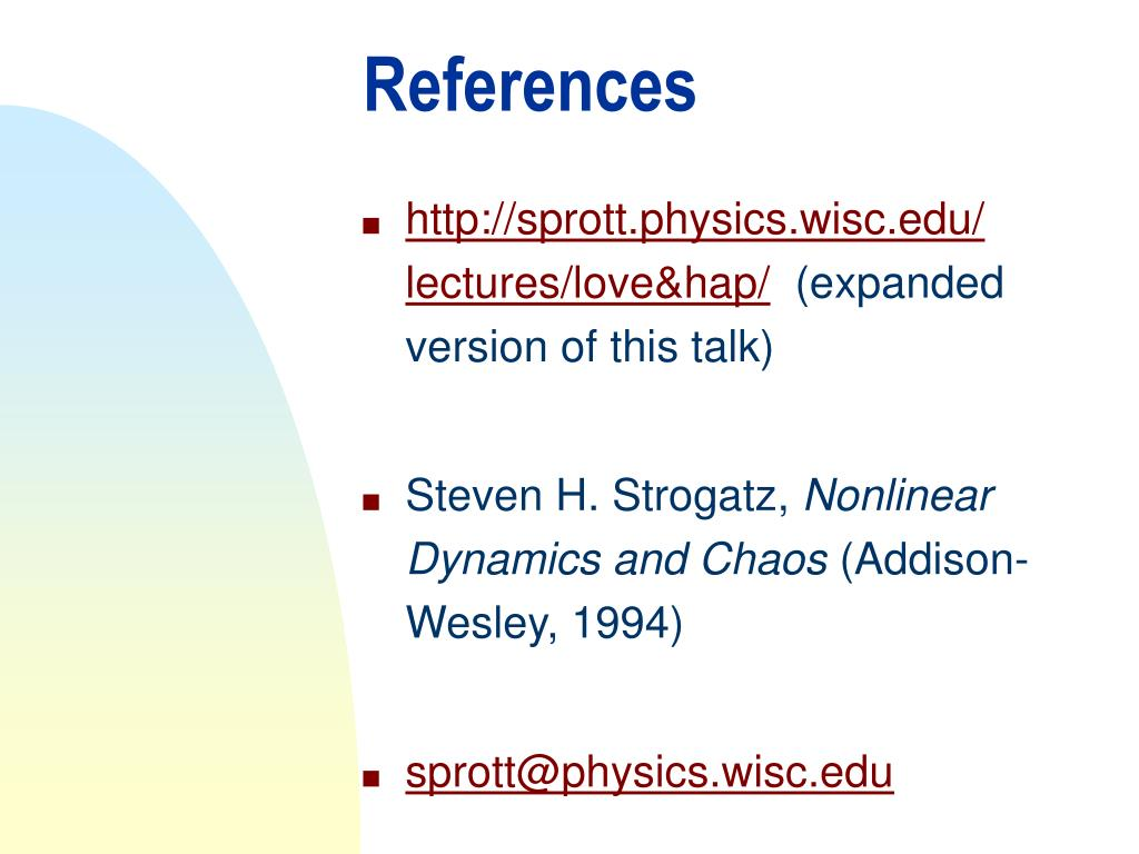 http://sprott.physics.wisc.edu/ lectures/love&hap/