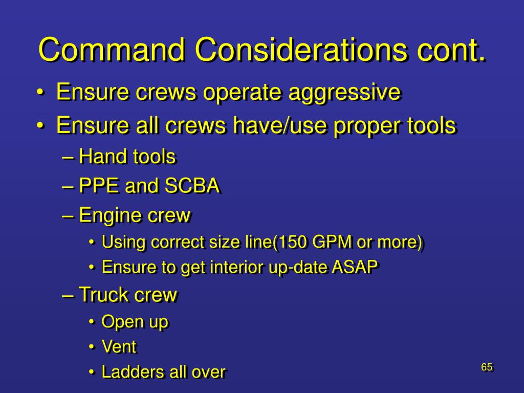 Command Considerations cont.