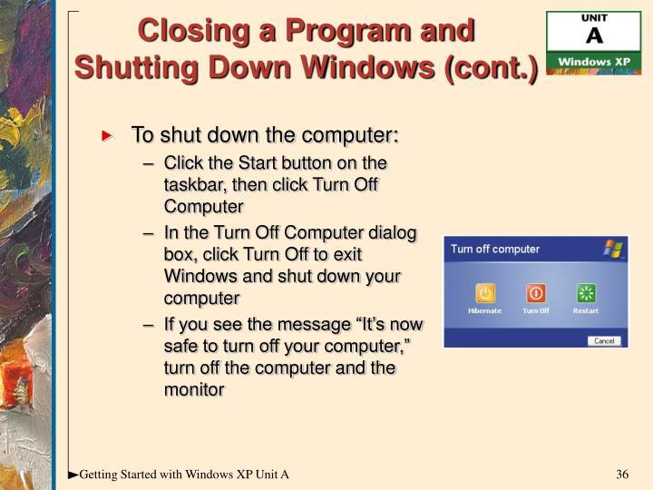 Closing a Program and