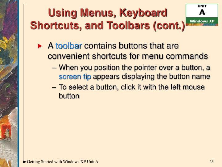 Using Menus, Keyboard Shortcuts, and Toolbars (cont.)