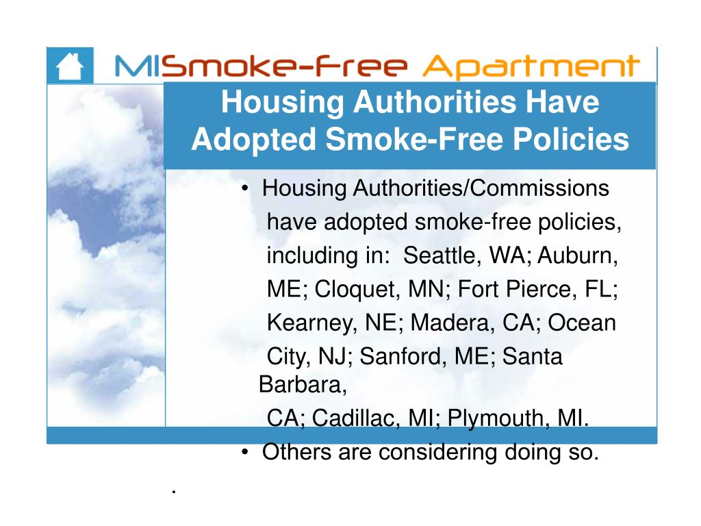 Housing Authorities Have Adopted Smoke-Free Policies