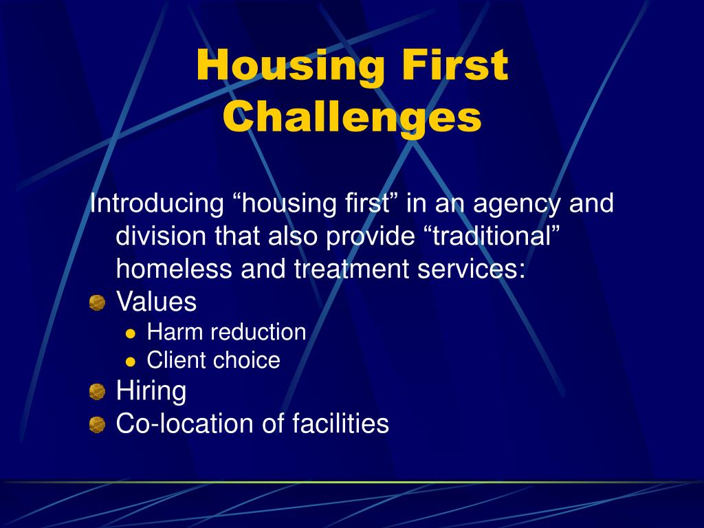 """Introducing """"housing first"""" in an agency and division that also provide """"traditional"""" homeless and treatment services:"""