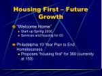 housing first future growth