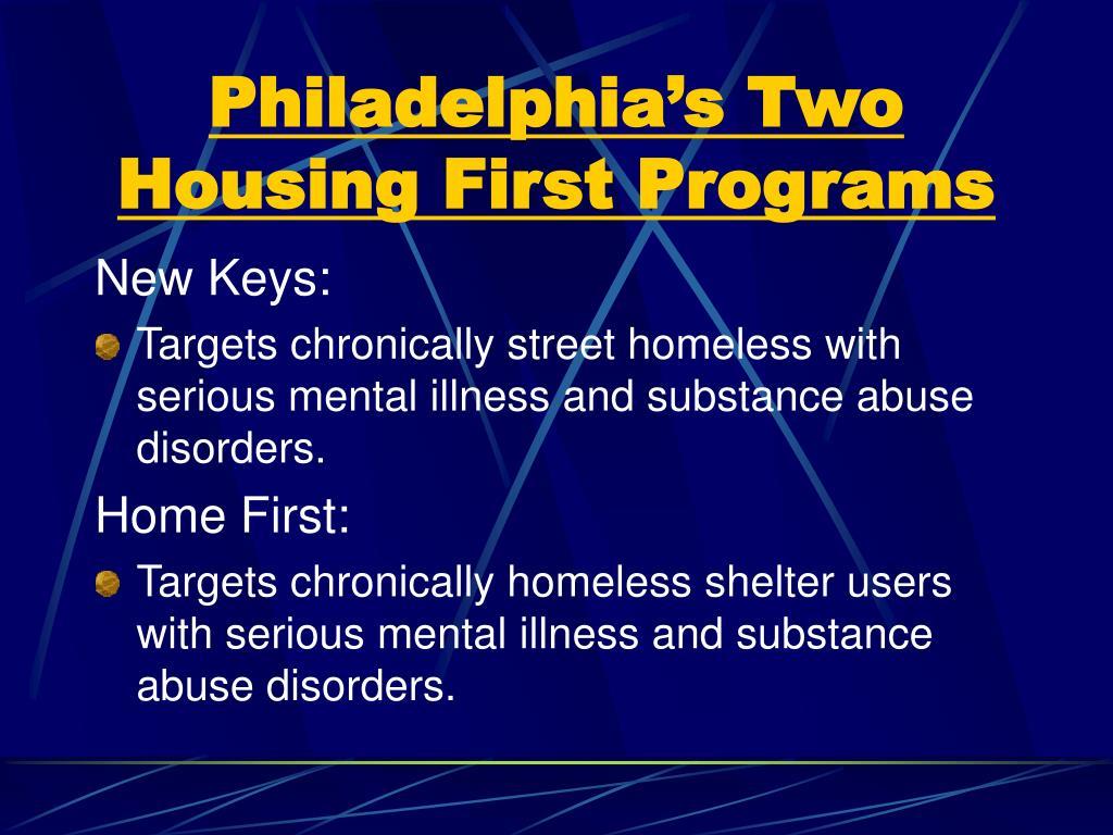 Philadelphia's Two Housing First Programs