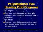 philadelphia s two housing first programs