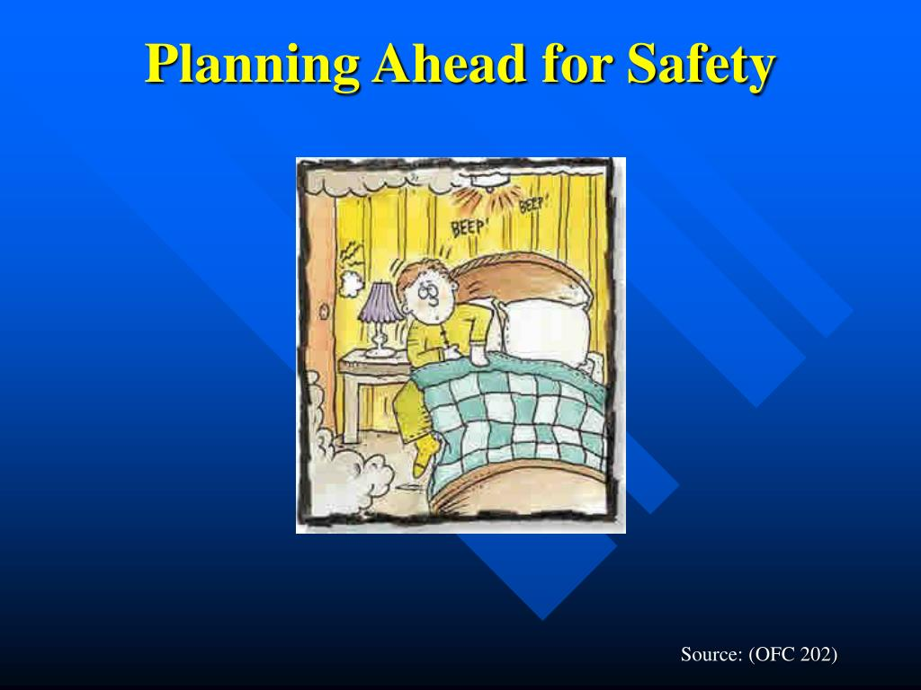 Planning Ahead for Safety