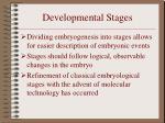 developmental stages