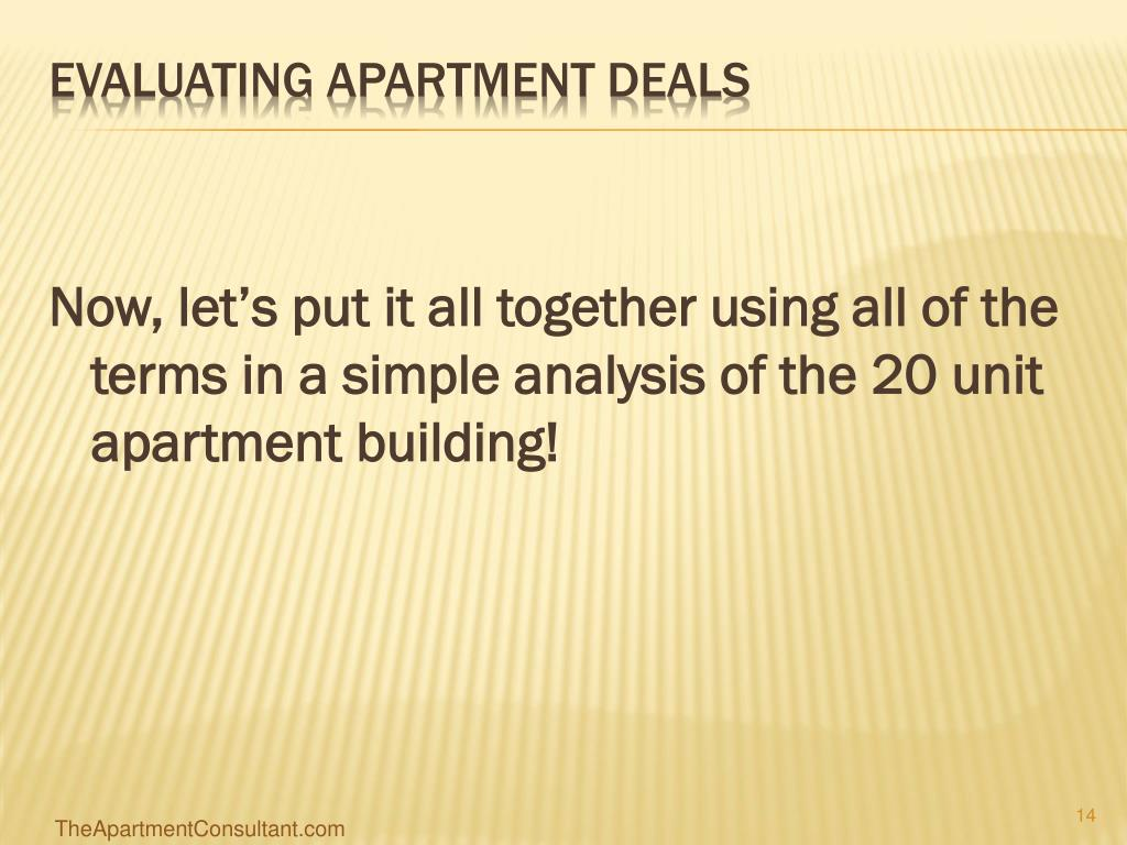 Now, let's put it all together using all of the terms in a simple analysis of the 20 unit apartment building!