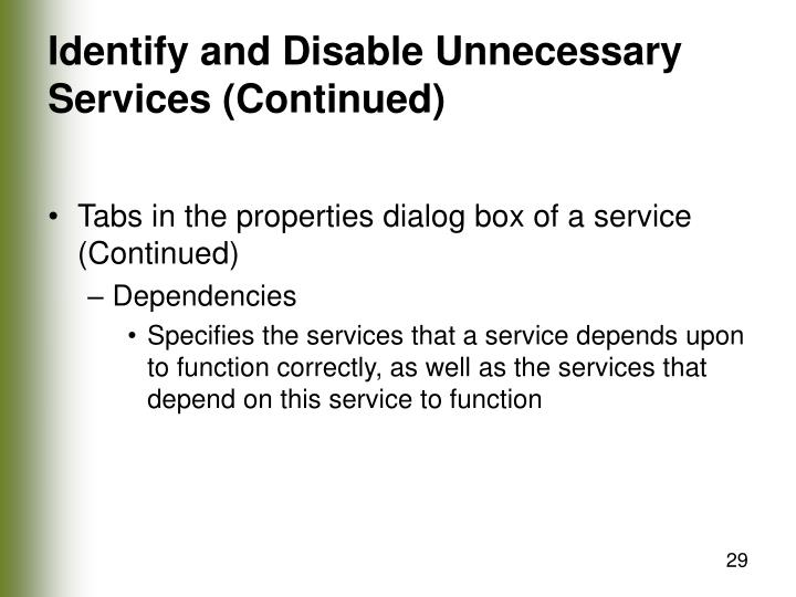 Identify and Disable Unnecessary Services (Continued)