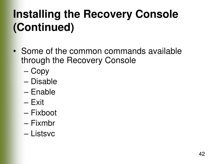 Installing the Recovery Console (Continued)