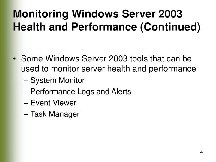 Monitoring Windows Server 2003 Health and Performance (Continued)