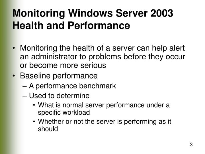 Monitoring windows server 2003 health and performance