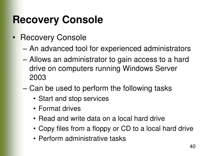 Recovery Console