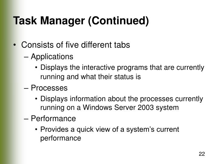 Task Manager (Continued)