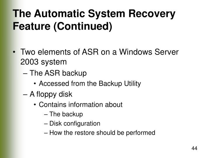 The Automatic System Recovery Feature (Continued)
