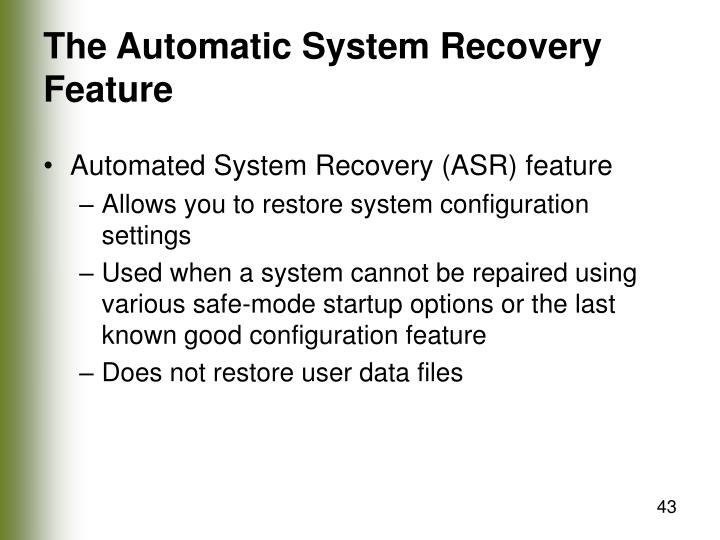 The Automatic System Recovery Feature
