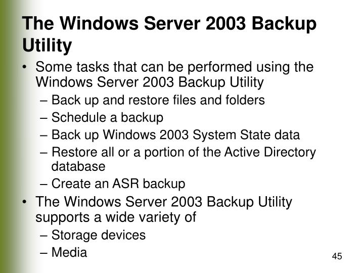 The Windows Server 2003 Backup Utility