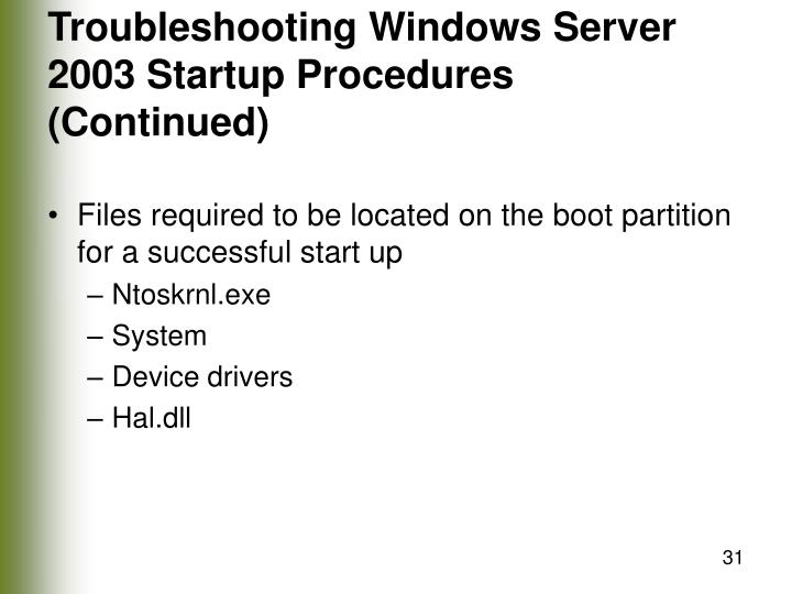 Troubleshooting Windows Server 2003 Startup Procedures (Continued)