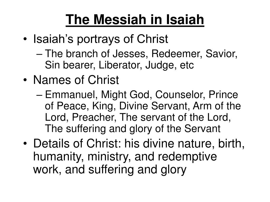 The Messiah in Isaiah