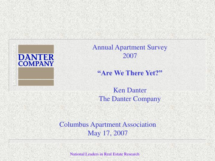 Annual apartment survey 2007 are we there yet ken danter the danter company