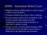 apmc immediate relief cases