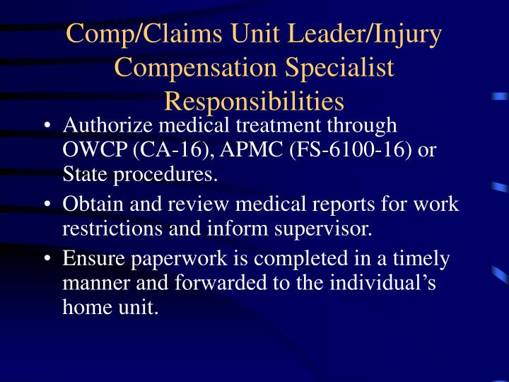 Comp claims unit leader injury compensation specialist responsibilities