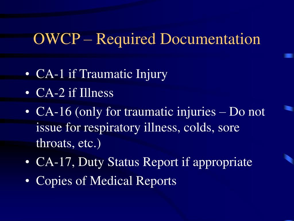 OWCP – Required Documentation
