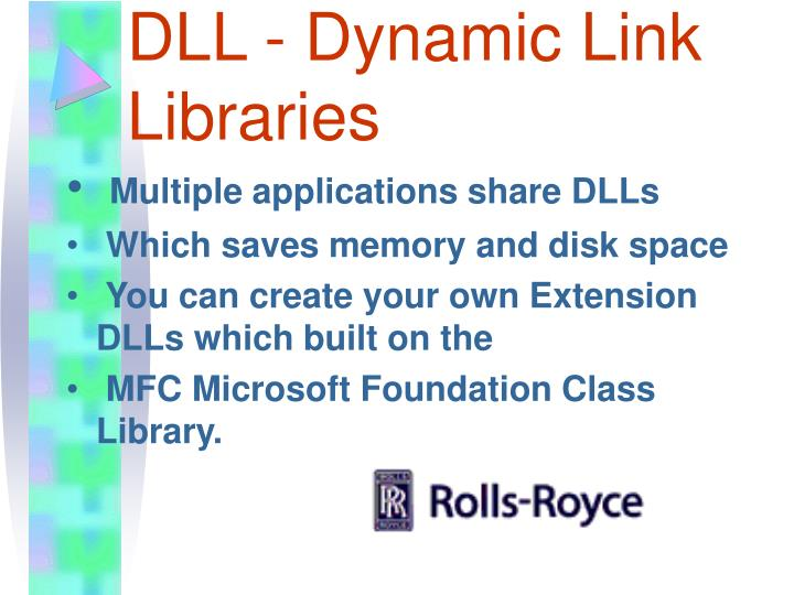 DLL - Dynamic Link Libraries