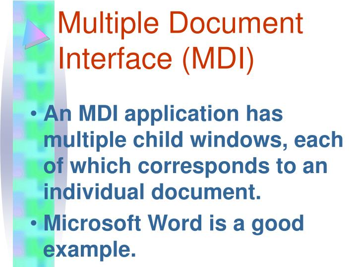 Multiple Document Interface (MDI)