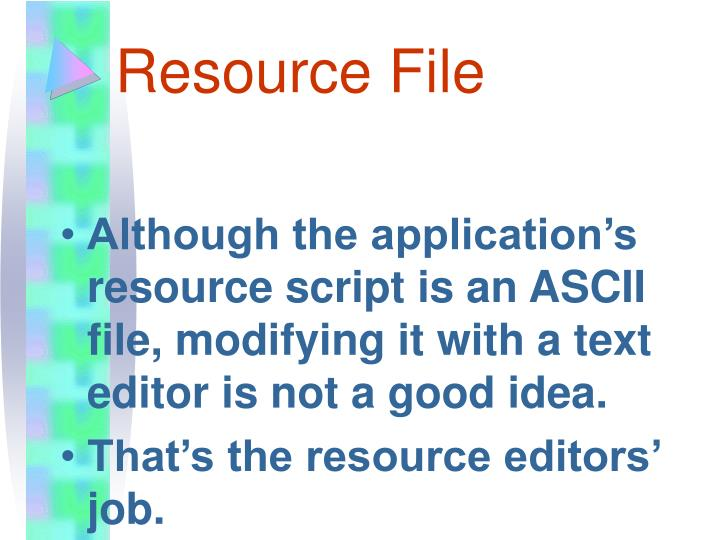 Resource File
