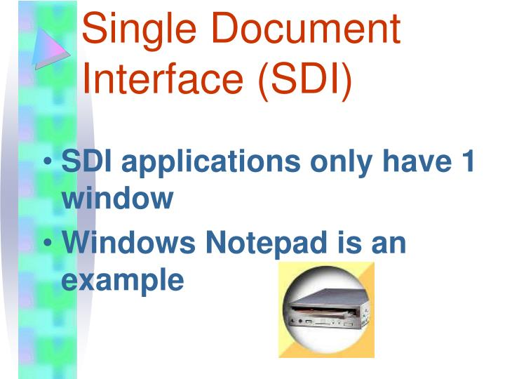 Single Document Interface (SDI)