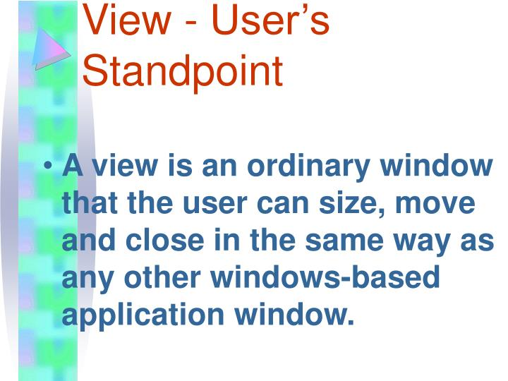 View - User's Standpoint