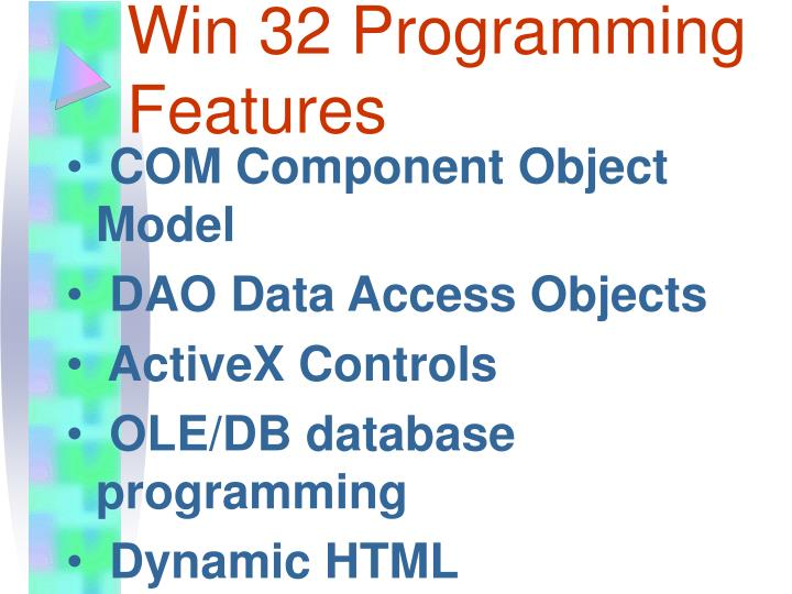 Win 32 Programming Features