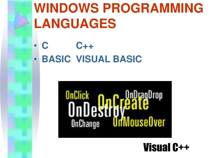 WINDOWS PROGRAMMING LANGUAGES