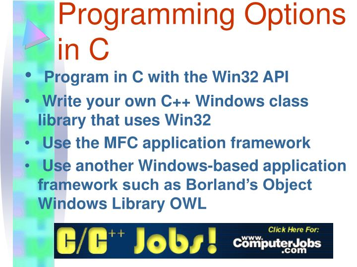Windows Programming Options in C