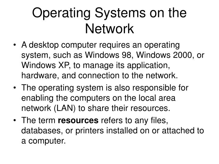 Operating systems on the network