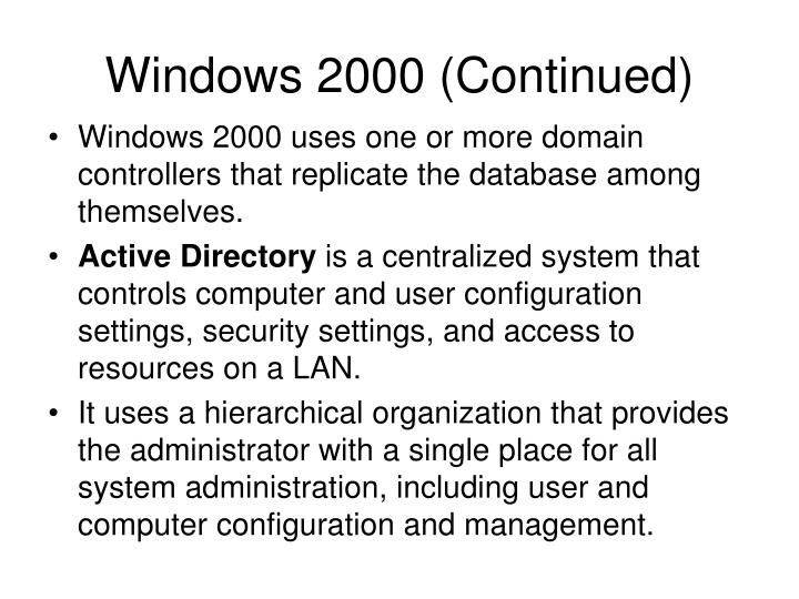 Windows 2000 (Continued)