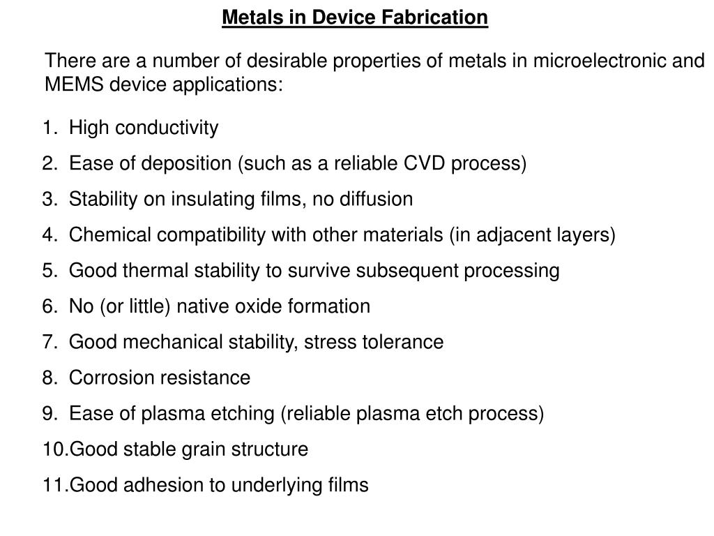 Metals in Device Fabrication