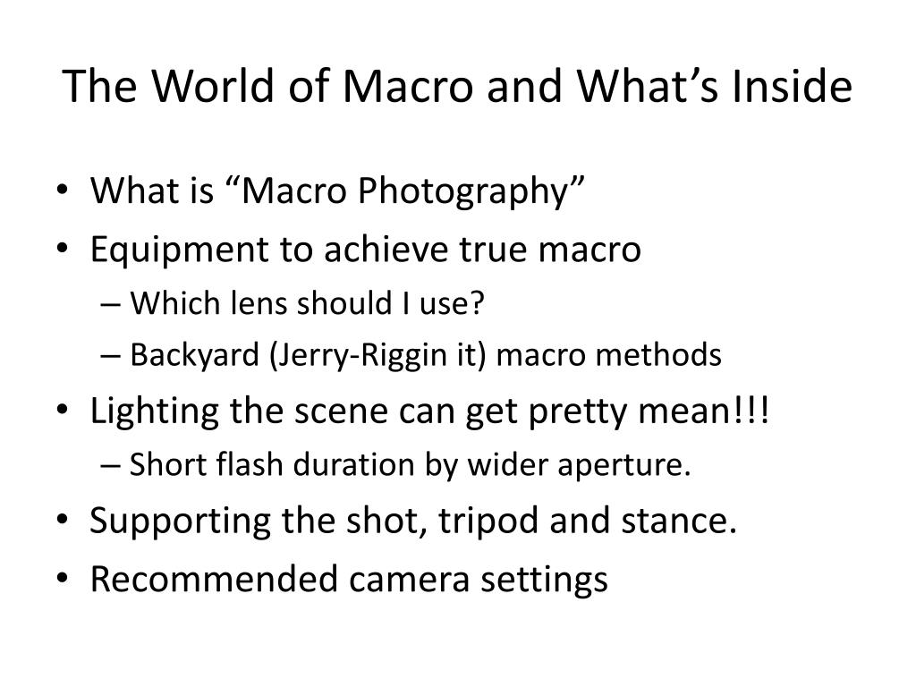 The World of Macro and What's Inside