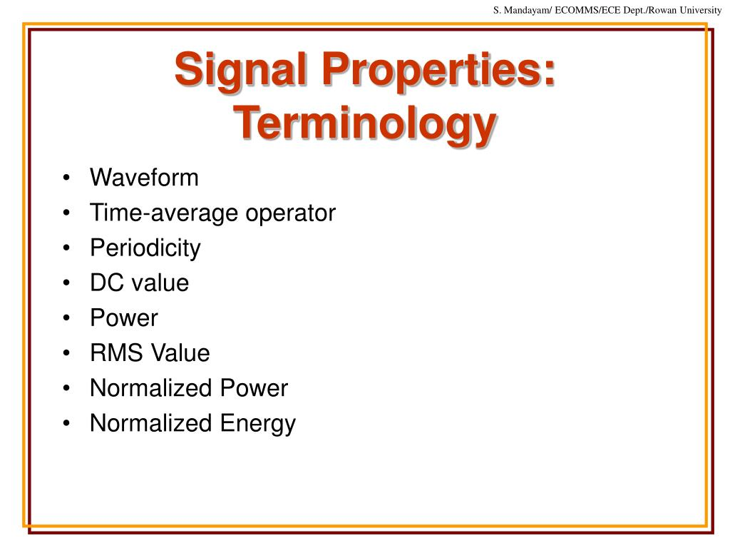 Signal Properties: Terminology