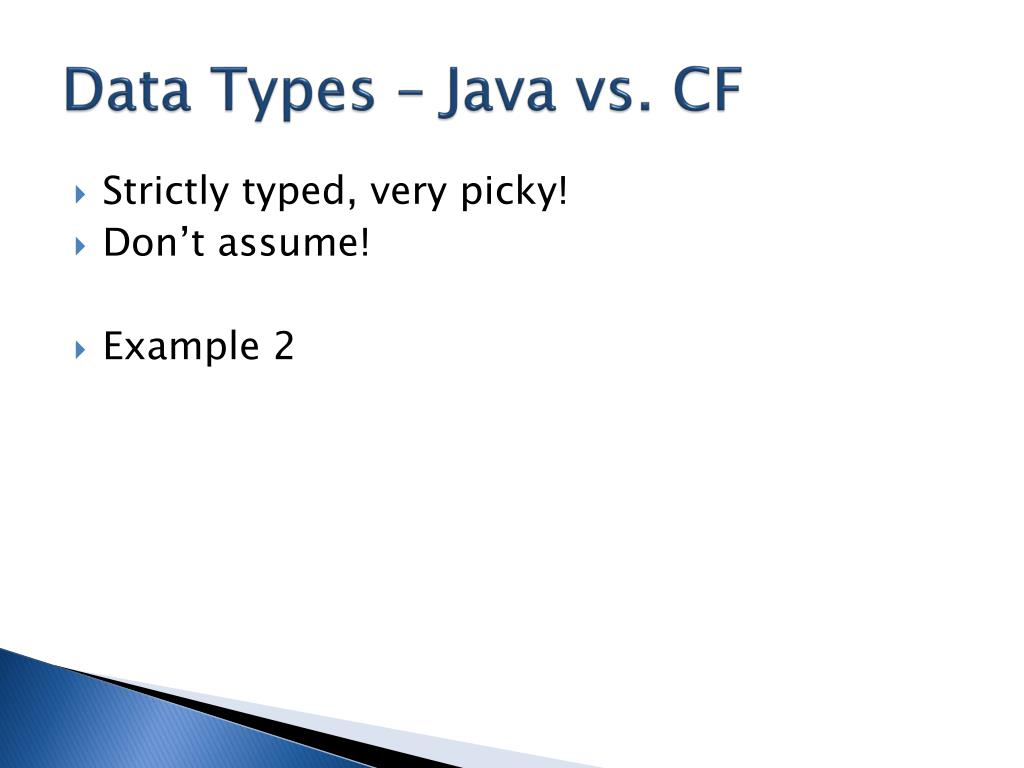 Data Types – Java vs. CF