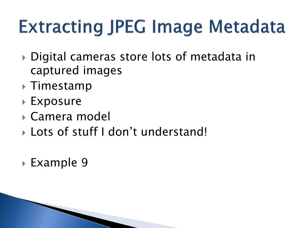 Extracting JPEG Image Metadata