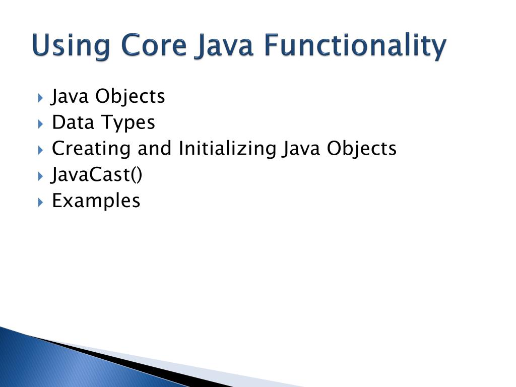 Using Core Java Functionality
