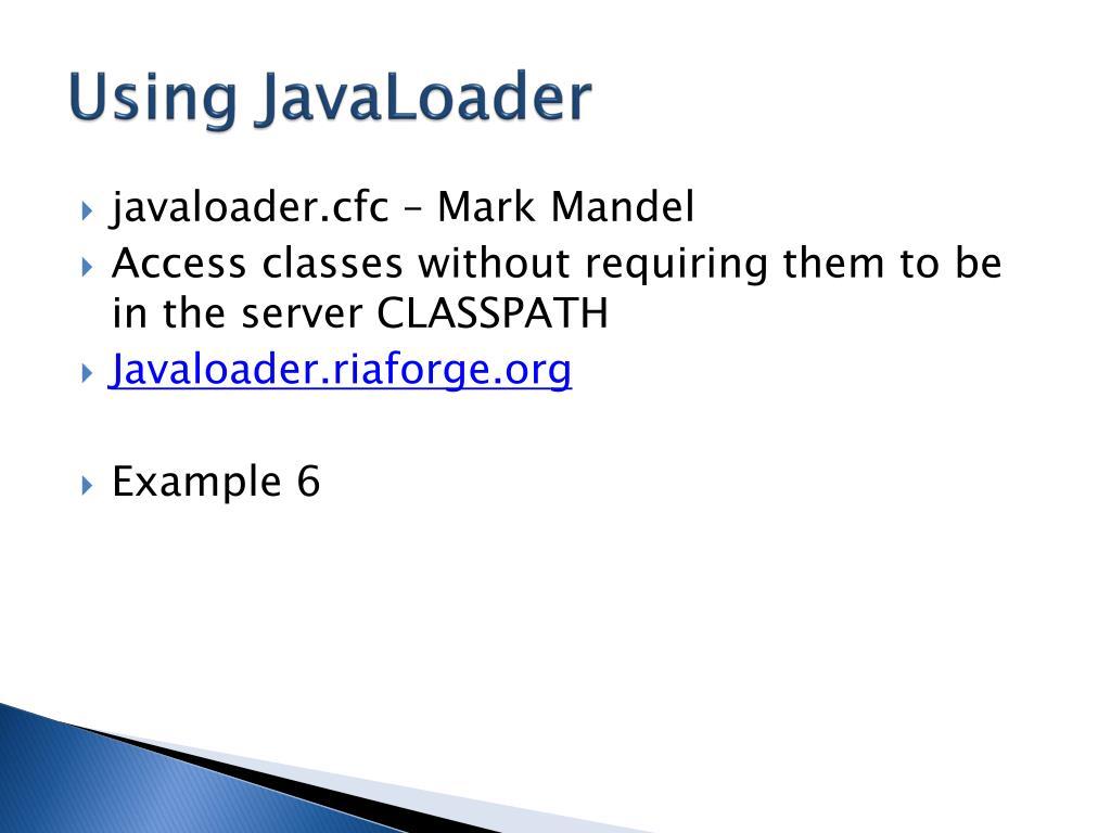 Using JavaLoader